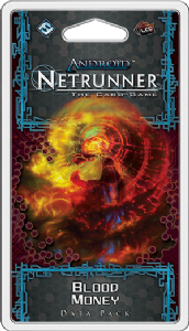 Android : Netrunner : Flashpoint Cycle - Blood Money